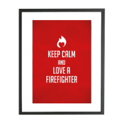 Brandweer poster: Keep calm and love a firefighter