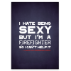 Brandweer poster: I hate being sexy